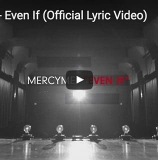 """Even If"" Lyric Video"