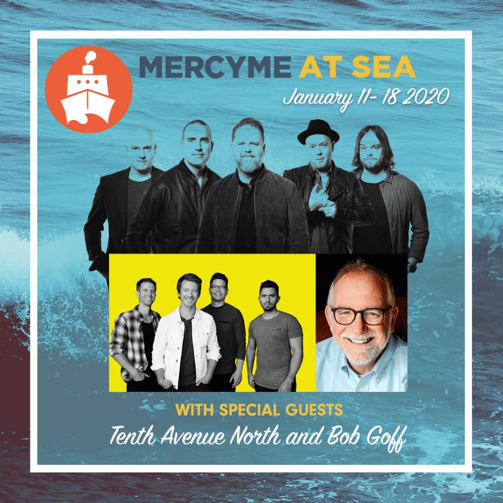 Mercyme Tour Dates 2020 MercyMe – MercyMe At Sea 2020
