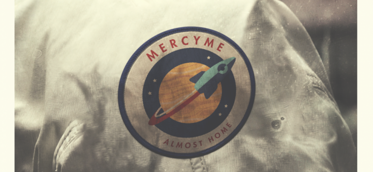 "MercyMe Nominated for American Music Award as Rallying New Single, ""Almost Home"" Drops Today"