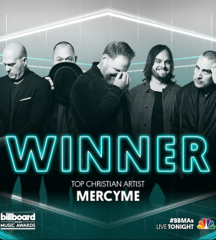 MercyMe Named Top Christian Artist At 2018 Billboard Music Awards